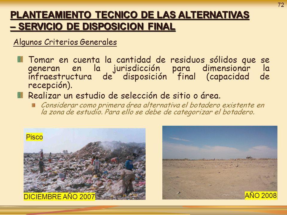 72 PLANTEAMIENTO TECNICO DE LAS ALTERNATIVAS – SERVICIO DE DISPOSICION FINAL. Algunos Criterios Generales.