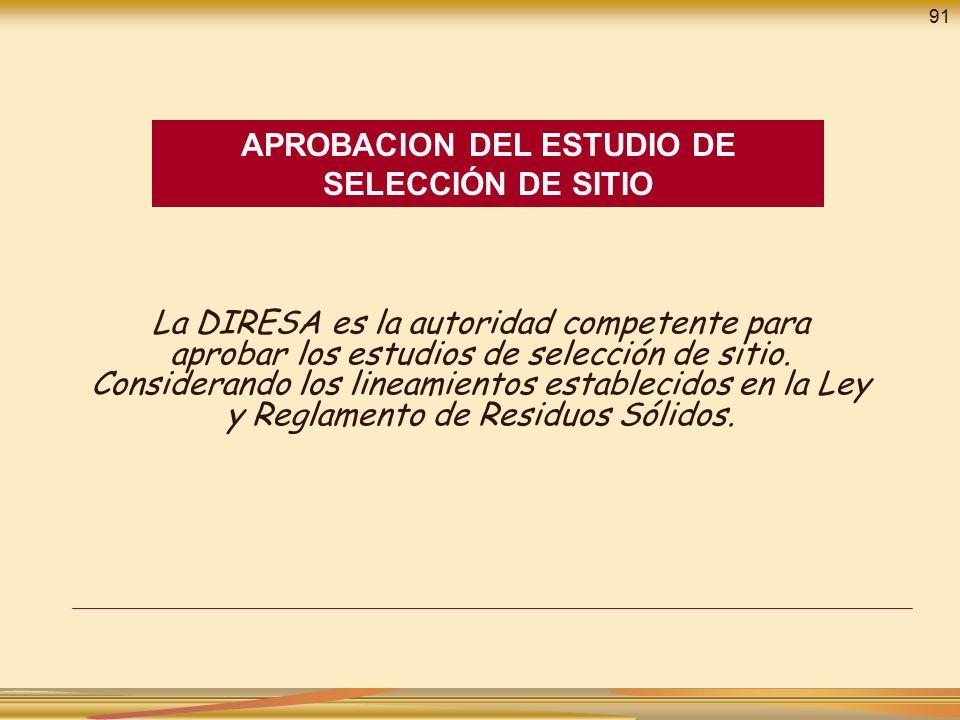 APROBACION DEL ESTUDIO DE SELECCIÓN DE SITIO