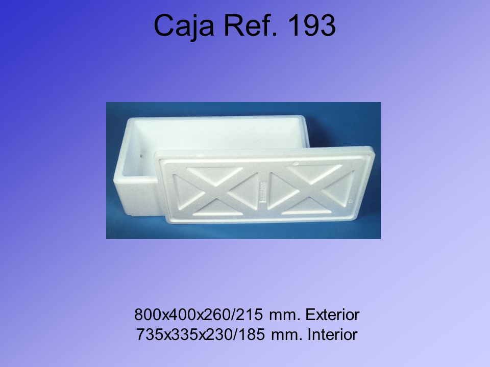 Caja Ref. 193 800x400x260/215 mm. Exterior