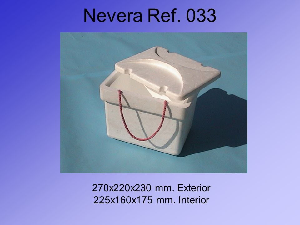 Nevera Ref. 033 270x220x230 mm. Exterior 225x160x175 mm. Interior