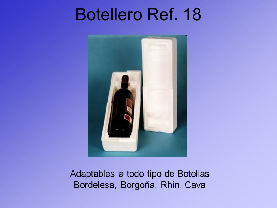 Botellero Ref. 18 Adaptables a todo tipo de Botellas