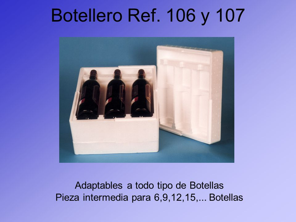 Botellero Ref. 106 y 107 Adaptables a todo tipo de Botellas