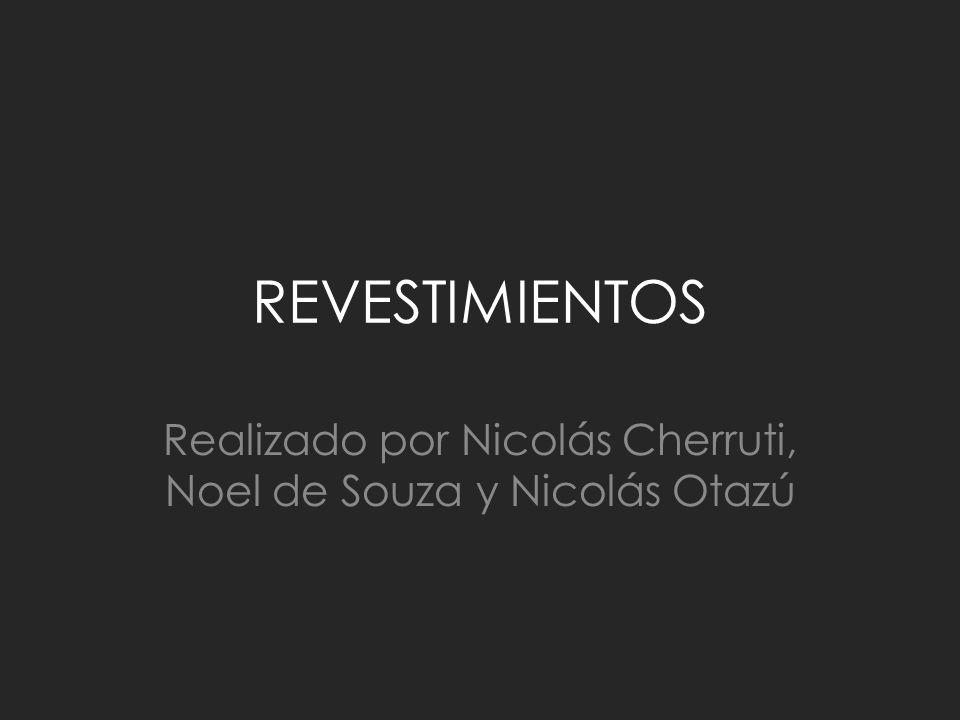 Realizado por Nicolás Cherruti, Noel de Souza y Nicolás Otazú
