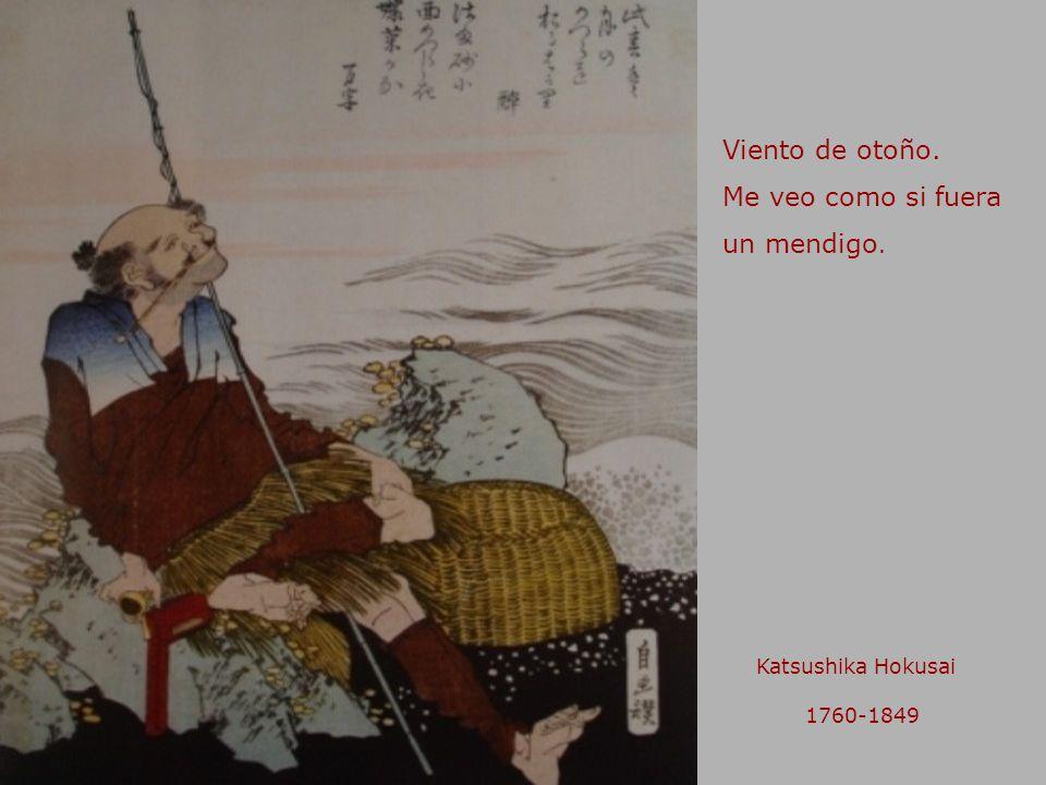 Viento de otoño. Me veo como si fuera un mendigo. Katsushika Hokusai