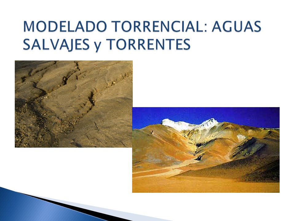 MODELADO TORRENCIAL: AGUAS SALVAJES y TORRENTES