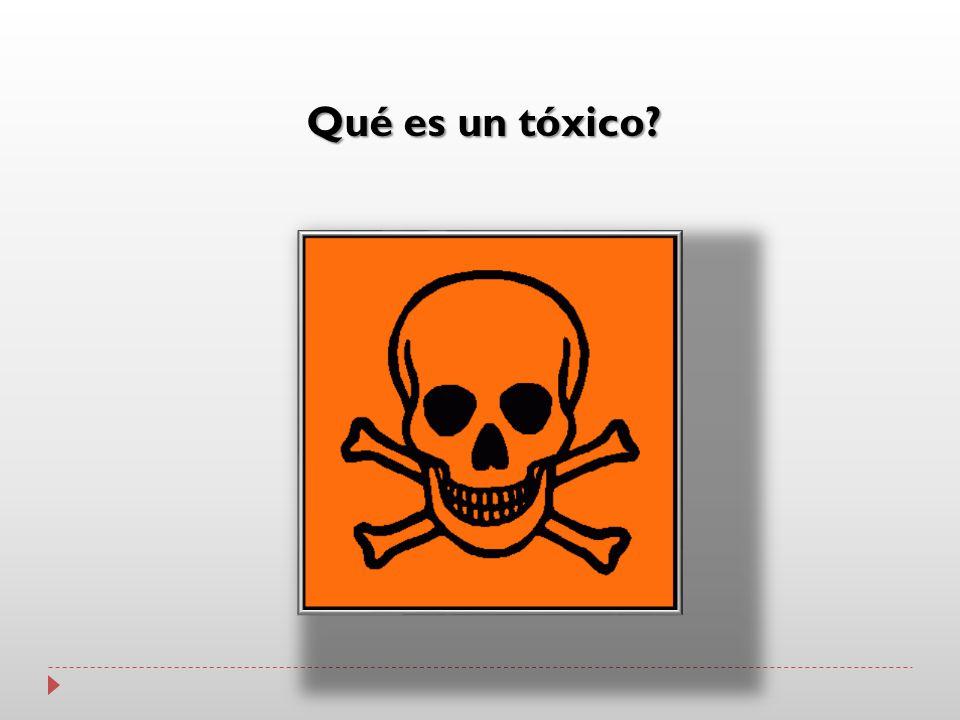 Qué es un tóxico