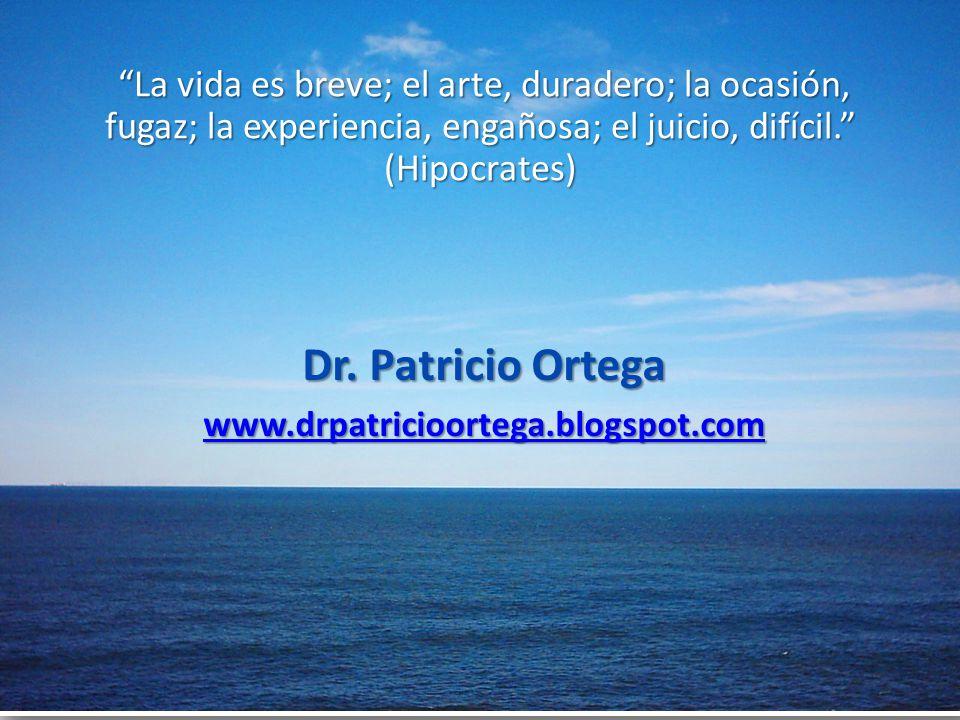 La vida es breve; el arte, duradero; la ocasión, fugaz; la experiencia, engañosa; el juicio, difícil. (Hipocrates)
