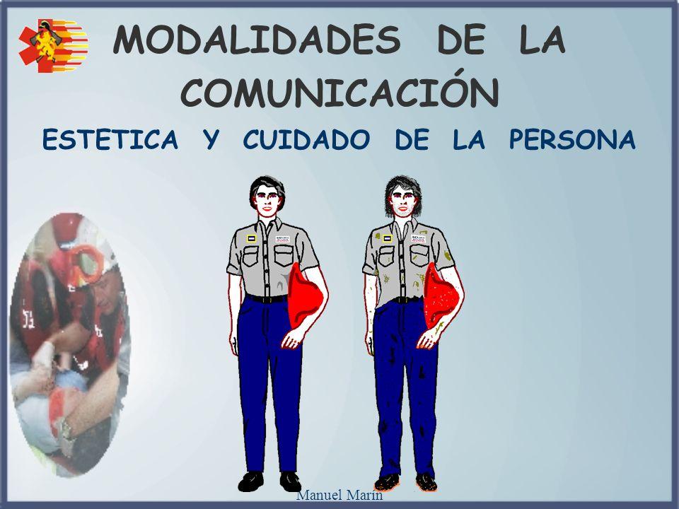 MODALIDADES DE LA COMUNICACIÓN ESTETICA Y CUIDADO DE LA PERSONA