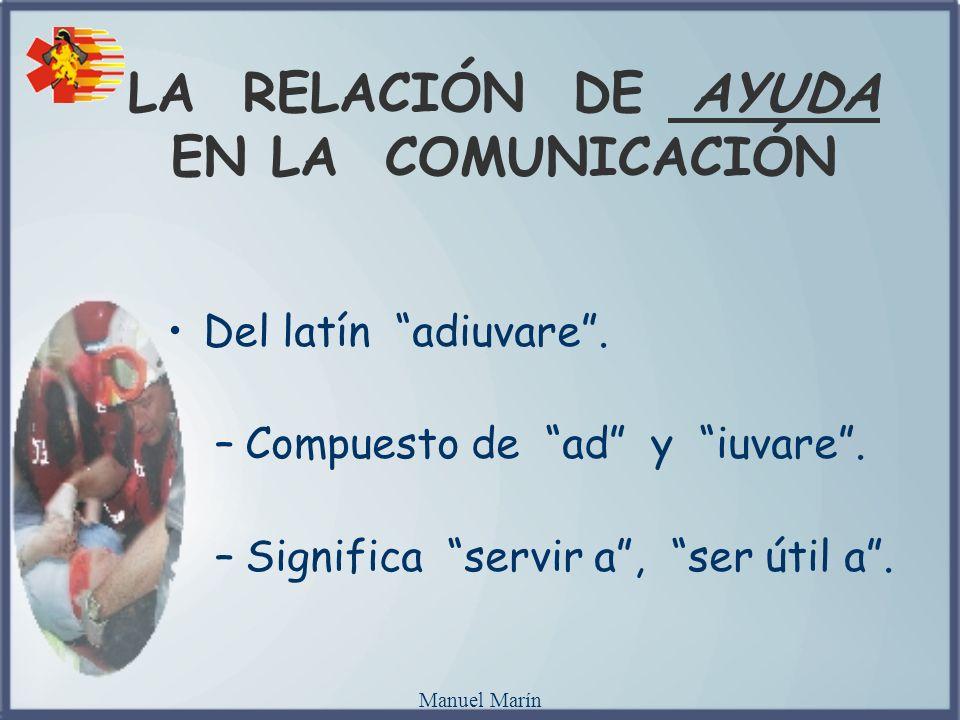 LA RELACIÓN DE AYUDA EN LA COMUNICACIÓN