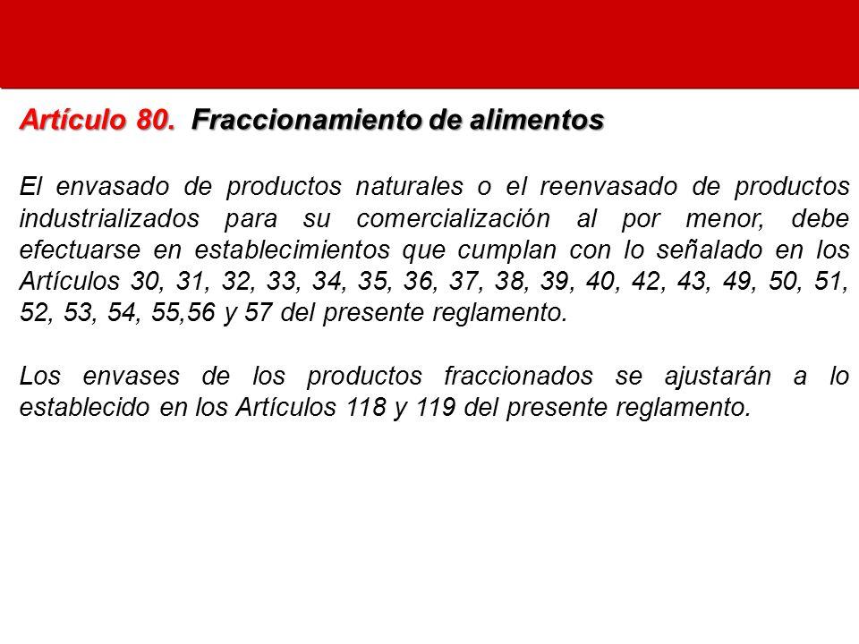 Artículo 80. Fraccionamiento de alimentos