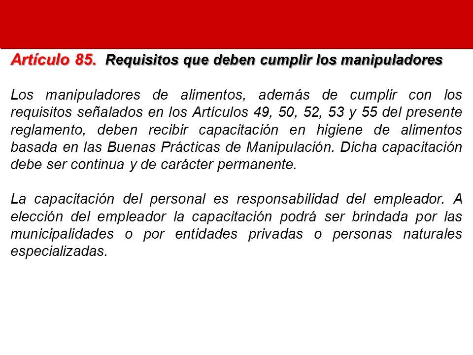 Artículo 85. Requisitos que deben cumplir los manipuladores