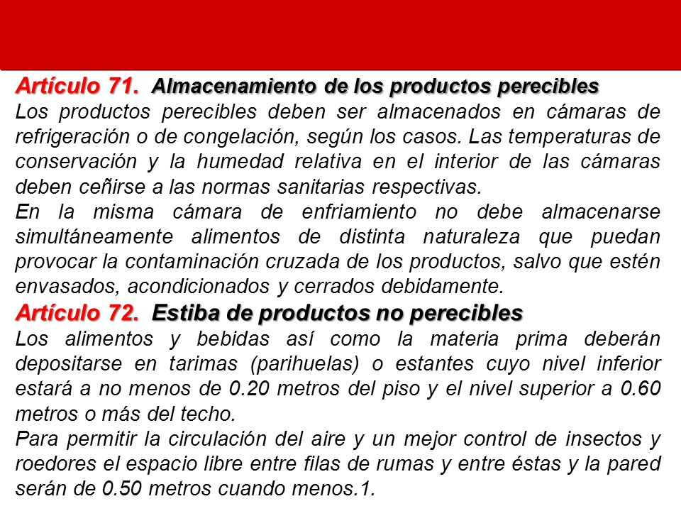 Artículo 71. Almacenamiento de los productos perecibles
