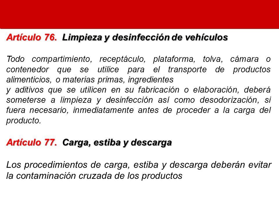 Artículo 76. Limpieza y desinfección de vehículos