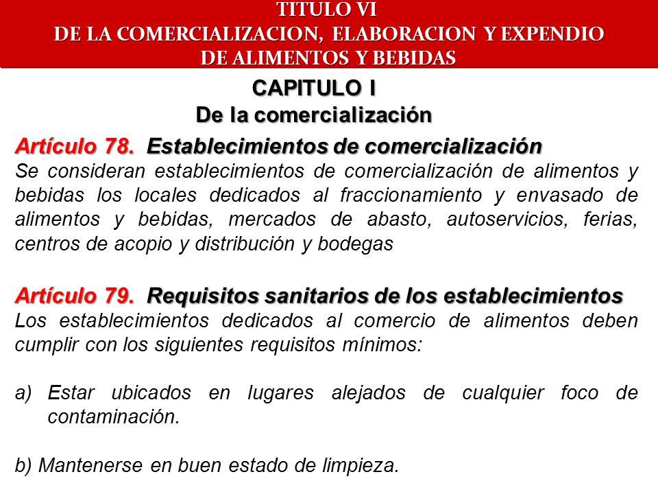 DE LA COMERCIALIZACION, ELABORACION Y EXPENDIO De la comercialización