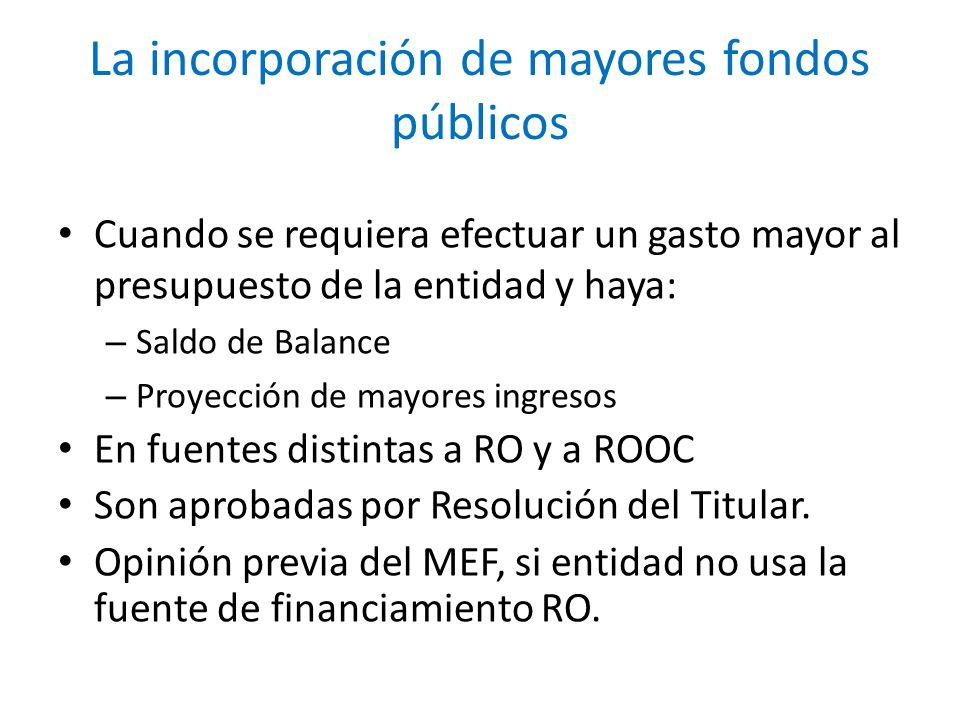La incorporación de mayores fondos públicos