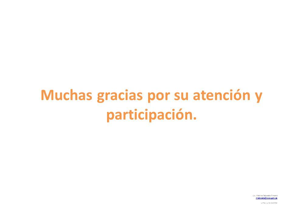 Muchas gracias por su atención y participación.