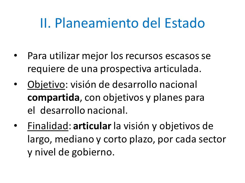 II. Planeamiento del Estado