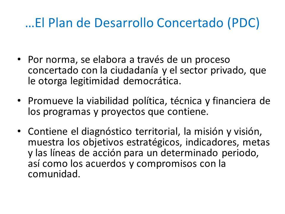 …El Plan de Desarrollo Concertado (PDC)