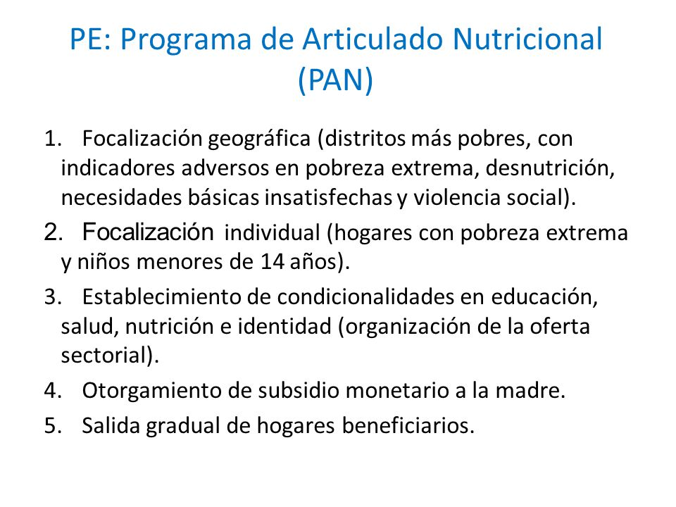 PE: Programa de Articulado Nutricional (PAN)