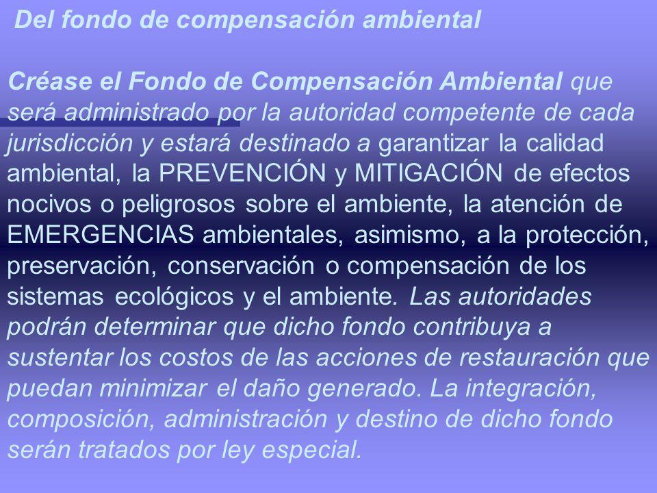 Del fondo de compensación ambiental