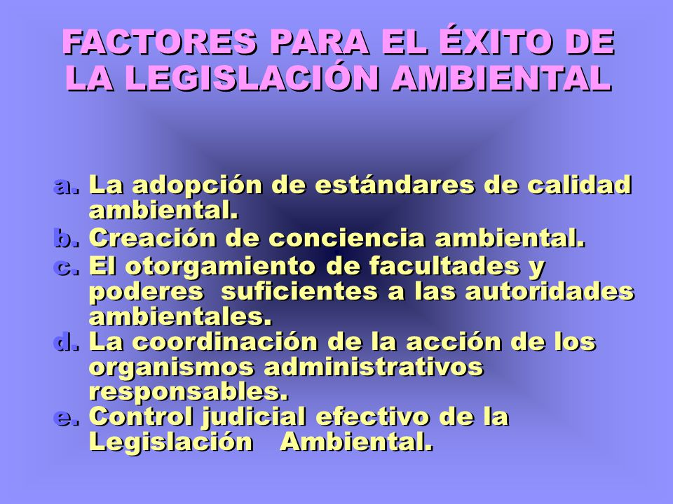 FACTORES PARA EL ÉXITO DE LA LEGISLACIÓN AMBIENTAL