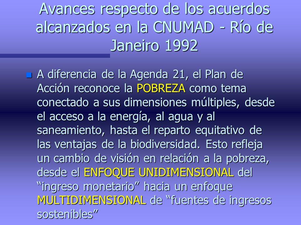 Avances respecto de los acuerdos alcanzados en la CNUMAD - Río de Janeiro 1992