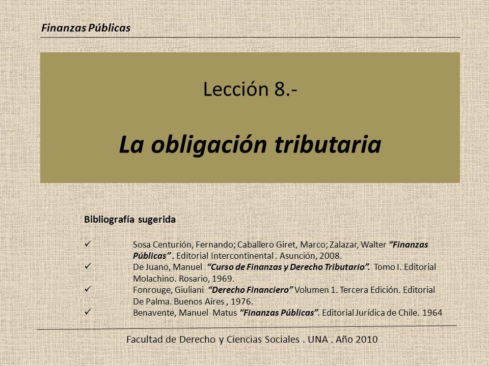 Lección 8.- La obligación tributaria
