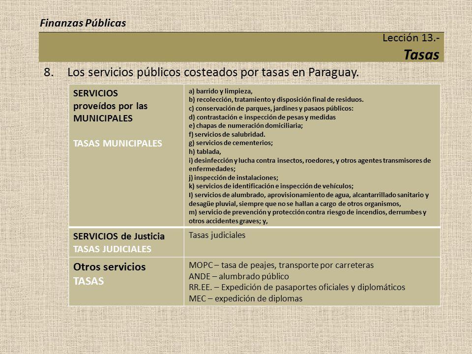 8. Los servicios públicos costeados por tasas en Paraguay.