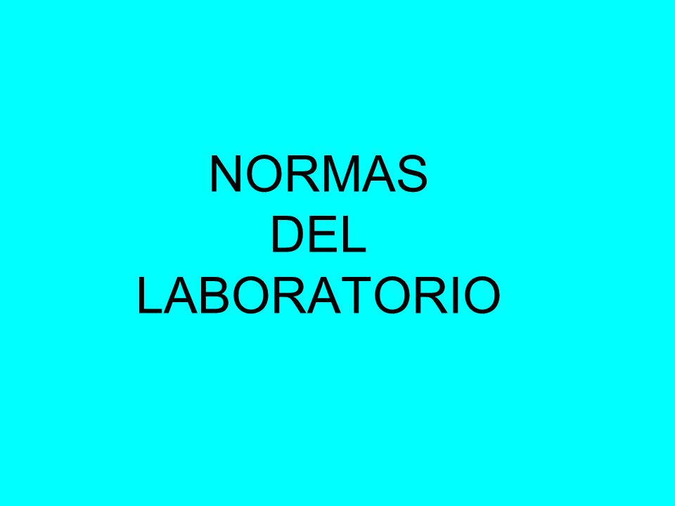 NORMAS DEL LABORATORIO