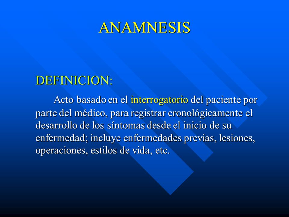 ANAMNESIS DEFINICION: