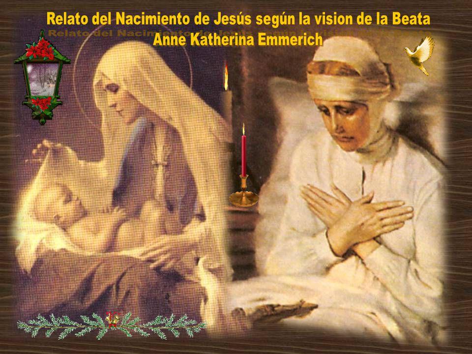 Relato del Nacimiento de Jesús según la vision de la Beata