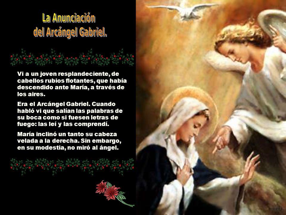 La Anunciación del Arcángel Gabriel.
