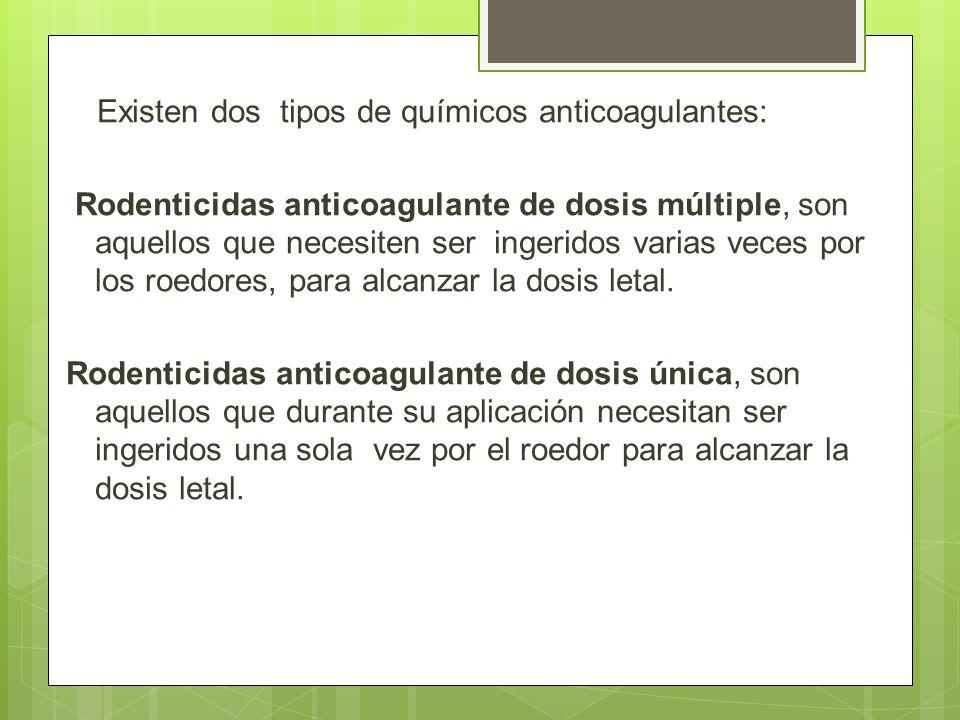 Existen dos tipos de químicos anticoagulantes: