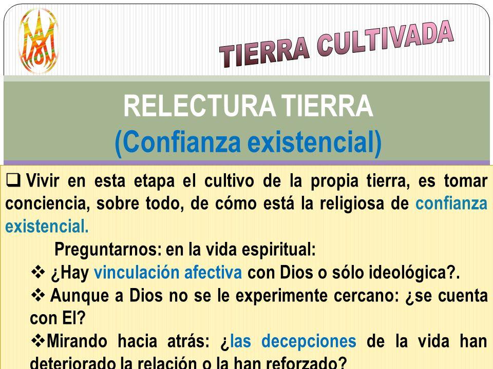 RELECTURA TIERRA (Confianza existencial)