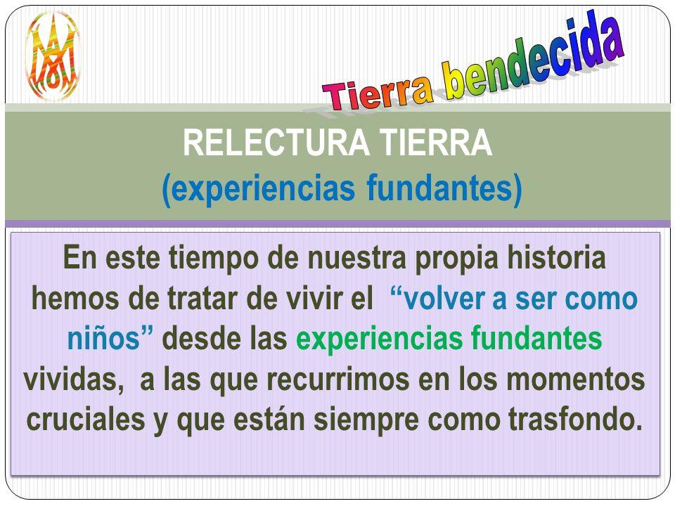 RELECTURA TIERRA (experiencias fundantes)