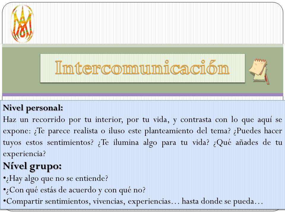 Intercomunicación Nível grupo: Nivel personal: