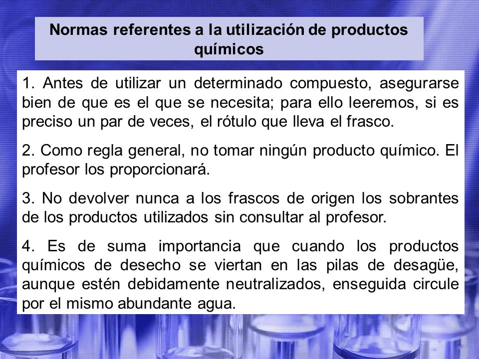 Normas referentes a la utilización de productos químicos