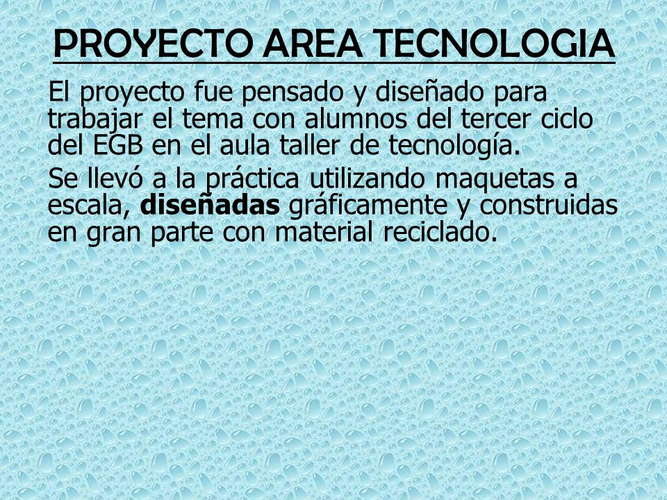 PROYECTO AREA TECNOLOGIA