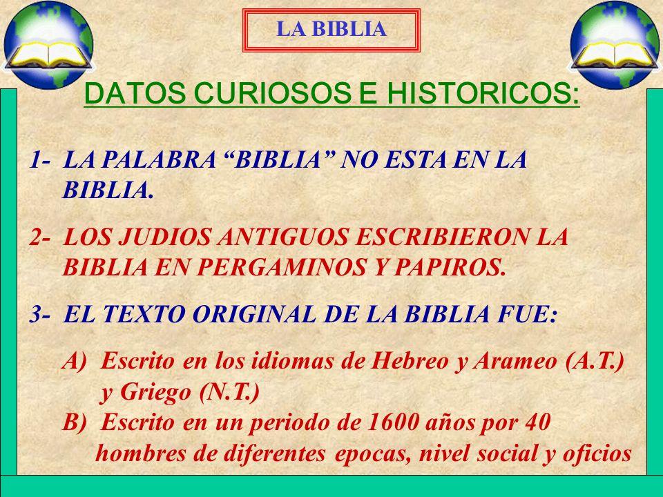DATOS CURIOSOS E HISTORICOS: