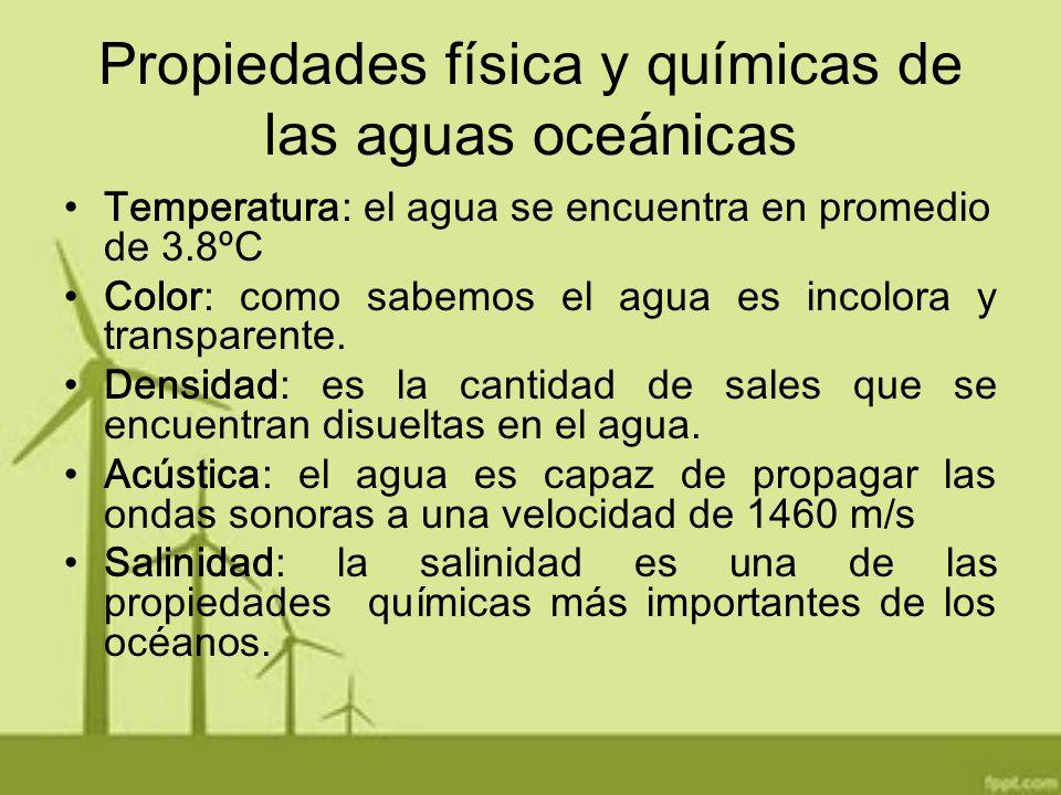 Propiedades física y químicas de las aguas oceánicas