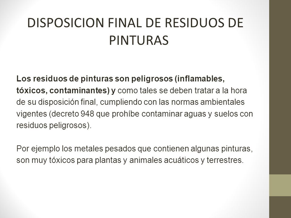 DISPOSICION FINAL DE RESIDUOS DE PINTURAS