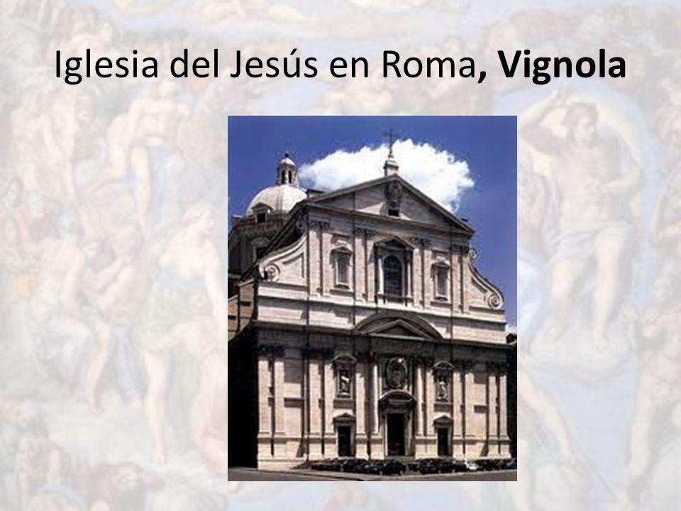 Iglesia del Jesús en Roma, Vignola