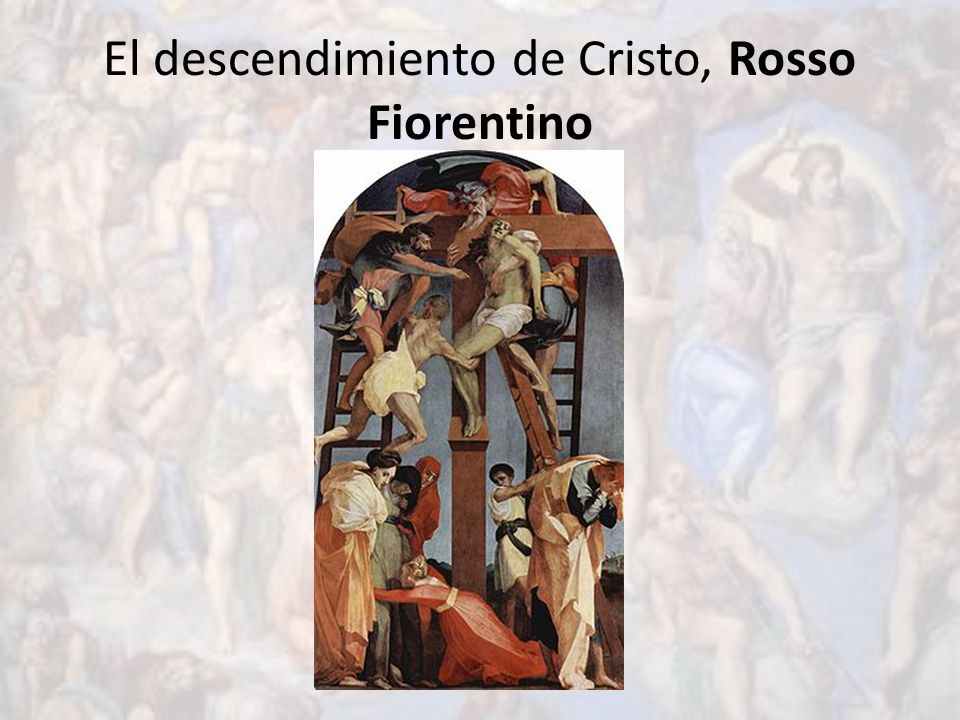 El descendimiento de Cristo, Rosso Fiorentino