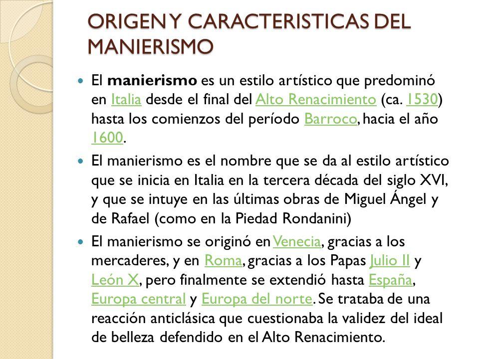 ORIGEN Y CARACTERISTICAS DEL MANIERISMO