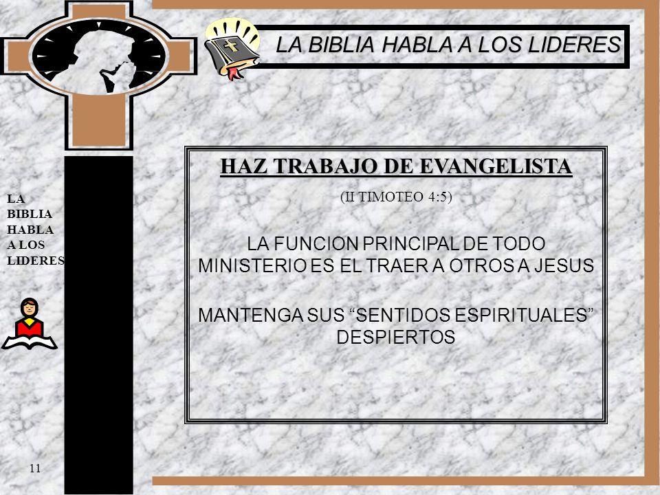 HAZ TRABAJO DE EVANGELISTA