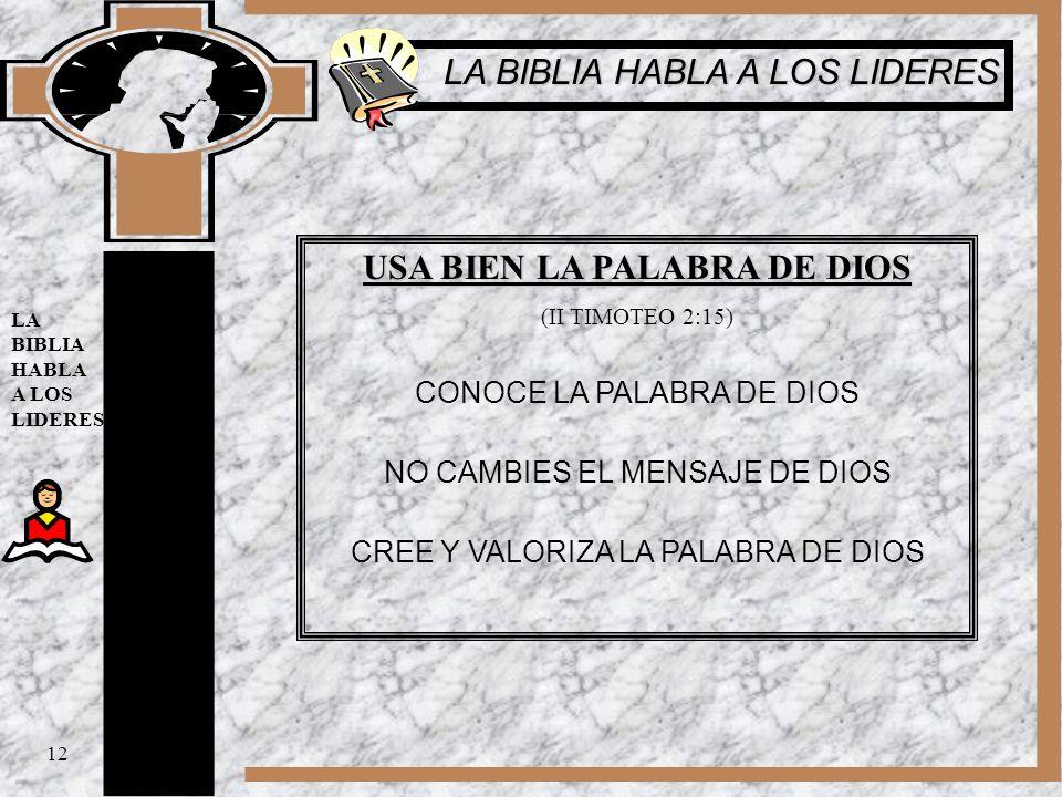 USA BIEN LA PALABRA DE DIOS