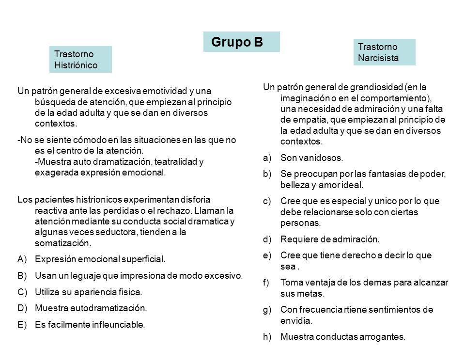 Grupo B Trastorno Narcisista Trastorno Histriónico