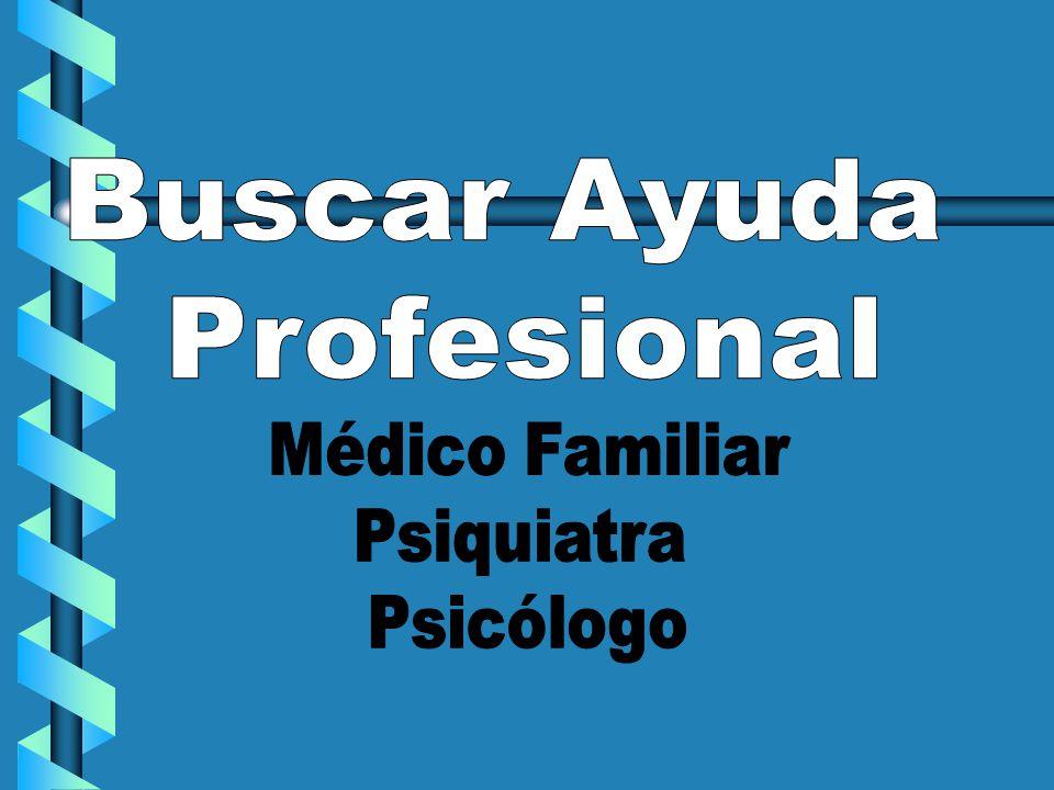 Buscar Ayuda Profesional Médico Familiar Psiquiatra Psicólogo