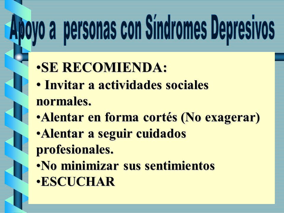 Apoyo a personas con Síndromes Depresivos