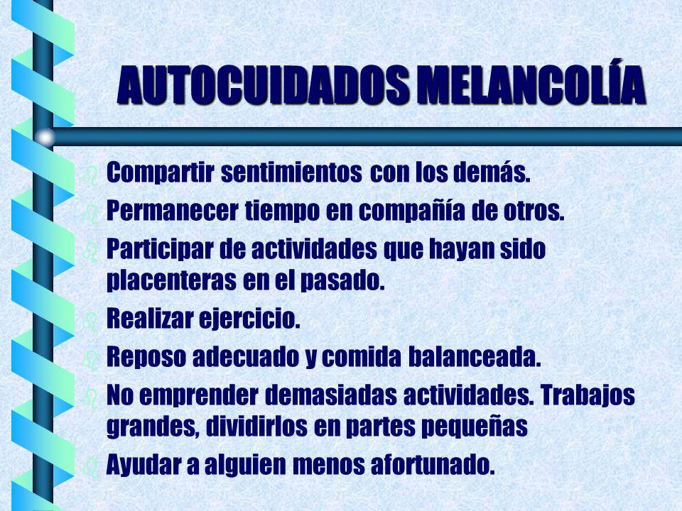 AUTOCUIDADOS MELANCOLÍA